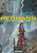 Redhand : Twilight of the Gods #2 : Mara Pdf/ePub eBook