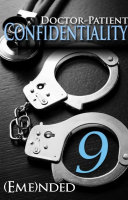 Doctor Patient Confidentiality  Volume Nine  Confidential  1  Book