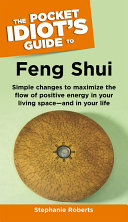 The Pocket Idiot s Guide to Feng Shui