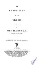 An Exposition Of The Creed  Ed  By C  Bradley