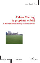 Aldous Huxley, le prophète oublié Pdf/ePub eBook