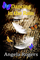 Dancing in the Rain: Seize the Day ebook