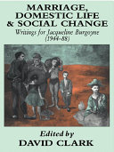Marriage  Domestic Life and Social Change