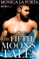 Fifth Moon's Tales - Books 1-3