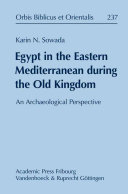 Egypt in the Eastern Mediterranean During the Old Kingdom
