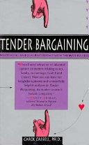 Tender Bargaining