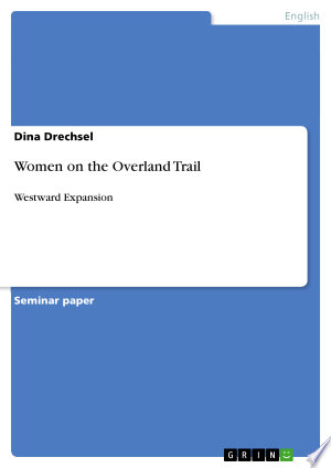 Download Women on the Overland Trail PDF Book - PDFBooks