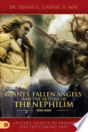 Giants  Fallen Angels  and the Return of the Nephilim