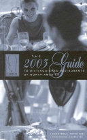 The 2003 Guide To Distinguished Restaurants Of North America