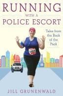 Running with a Police Escort [Pdf/ePub] eBook
