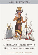 Myths and Tales of the Southeastern Indians ebook