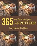 365 Perfect Appetizer Recipes Pdf/ePub eBook