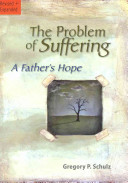 The Problem Of Suffering Book PDF