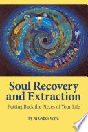Soul Recovery and Extraction