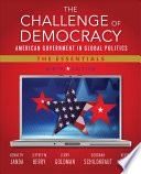 The Challenge Of Democracy American Government In Global Politics The Essentials