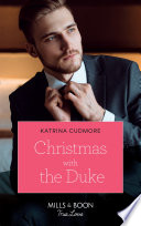 Christmas With The Duke  Mills   Boon True Love