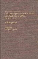 Central European Economic History from Waterloo to OPEC  1815 1975