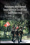Autonomy and Armed Separatism in South and Southeast Asia Pdf/ePub eBook