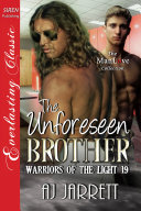 The Unforeseen Brother [The Warriors of the Light]