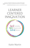 Learner Centered Innovation