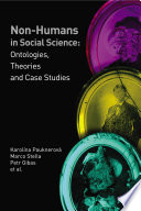 Non-humans in Social Science