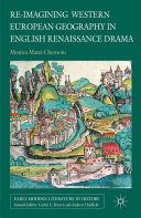 Re imagining Western European Geography in English Renaissance Drama