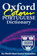 The Oxford Colour Portuguese Dictionary