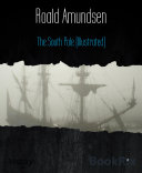 The South Pole  Illustrated