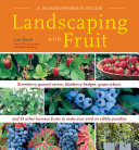 Landscaping with Fruit: Strawberry ground covers, blueberry hedges, ...