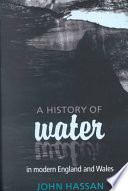 A History of Water in Modern England and Wales Book