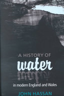 A History of Water in Modern England and Wales