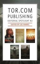 Tor com Publishing Editorial Spotlight  2