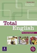 Total English. Pre-intermediate. Student's Book. Per Le Scuole Superiori
