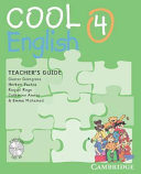 Cool English Level 4 Teacher's Guide with Audio CD and Tests CD
