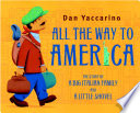 All the Way to America  The Story of a Big Italian Family and a Little Shovel
