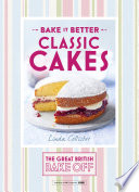 Great British Bake Off     Bake it Better  No 1   Classic Cakes
