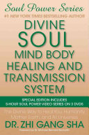 Divine Soul Mind Body Healing and Transmission System Special Edition