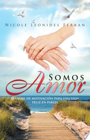 Download Somos Amor Free Books - Dlebooks.net