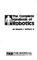 The Complete Handbook of Robotics