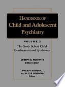 Handbook of Child and Adolescent Psychiatry, The Grade-School Child