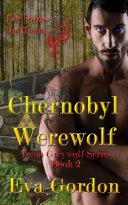 Pdf Chernobyl Werewolf, Team Greywolf Series, Book 2 Telecharger