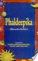 """Phaldeepika (Bhavartha Bodhini)"" by Pandit Ashutosh Ojha Pandit Gopesh Kumar Ojha"