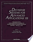 Database Systems For Advanced Applications '95 - Proceedings Of The Fourth International Conference