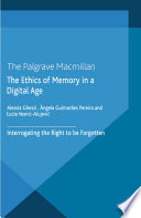 The Ethics of Memory in a Digital Age