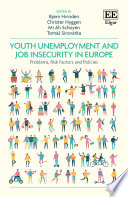 Youth Unemployment and Job Insecurity in Europe