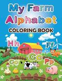 My Farm Alphabet Coloring Book