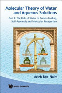Molecular Theory of Water and Aqueous Solution Book