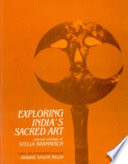 Exploring India'S Sacred Art Selected Writings Of Stella Kramrisch Ed. & With A Biographical Essay