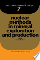 Nuclear Methods in Mineral Exploration and Production