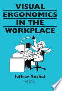 Visual ergonomics in the workplace Book